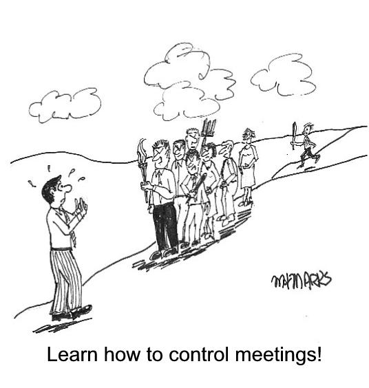 Need to control meetings